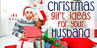 What To Get My Husband For Christmas?